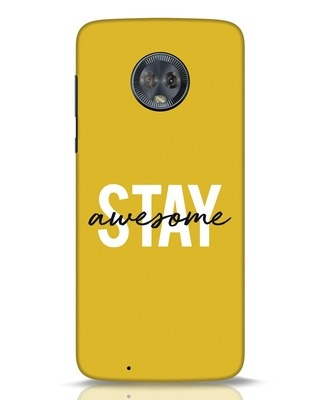 Shop Stay Awesome Moto G6 Mobile Cover-Front