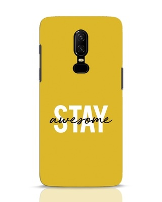 Shop Stay Awesome OnePlus 6 Mobile Cover-Front