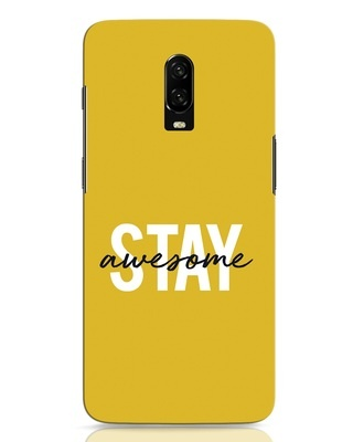 Shop Stay Awesome OnePlus 6T Mobile Cover-Front