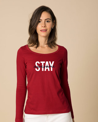 Shop Stay Awesome Scoop Neck Full Sleeve T-Shirt-Front