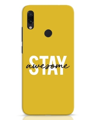 Shop Stay Awesome Xiaomi Redmi Note 7 Pro Mobile Cover-Front