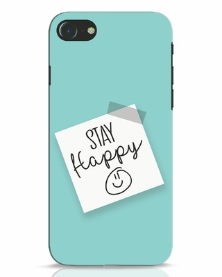 Shop Stay Happy Smile iPhone 7 Mobile Cover-Front