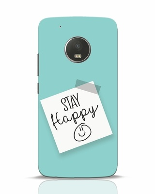 Shop Stay Happy Smile Moto G5 Plus Mobile Cover-Front