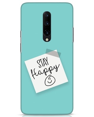 Shop Stay Happy Smile OnePlus 7 Pro Mobile Cover-Front