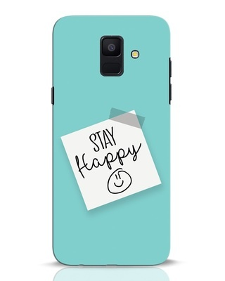 Shop Stay Happy Smile Samsung Galaxy A6 2018 Mobile Cover-Front