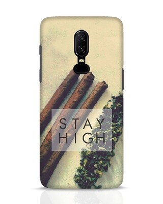 Shop Stay High OnePlus 6 Mobile Cover-Front