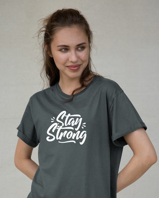 Shop Stay Strong Boyfriend T-Shirt-Front