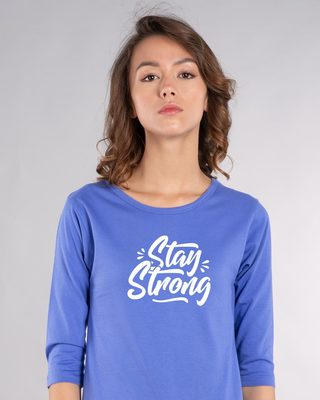 Shop Stay Strong Round Neck 3/4th Sleeve T-Shirt-Front