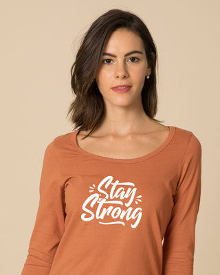 Shop Stay Strong Scoop Neck Full Sleeve T-Shirt-Front