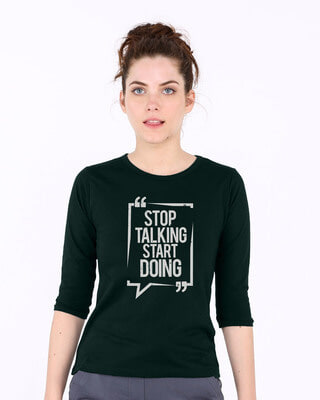 Shop Stop Talking Round Neck 3/4th Sleeve T-Shirt-Front
