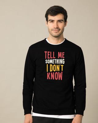 Shop Tell Me Something Sweatshirt-Front