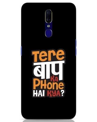 Shop Tere Baap Ka Phone Hai Kya Oppo F11 Mobile Cover-Front
