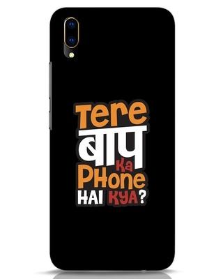 Shop Tere Baap Ka Phone Hai Kya Vivo V11 Pro Mobile Cover-Front