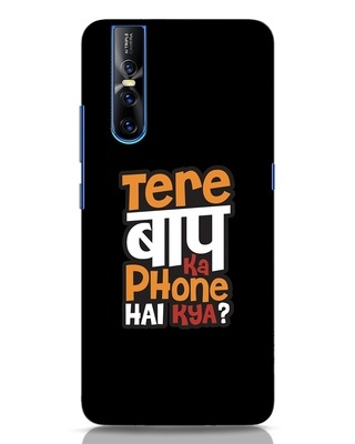 Shop Tere Baap Ka Phone Hai Kya Vivo V15 Pro Mobile Cover-Front