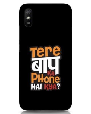 Shop Tere Baap Ka Phone Hai Kya Xiaomi Redmi 9A Mobile Cover-Front