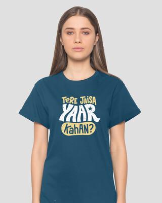 Shop Tere Jaisa Yaar Kaha? Boyfriend T-Shirt-Front