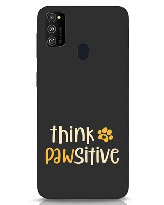 Shop Think Pawsitive Samsung Galaxy M30s Mobile Cover-Front