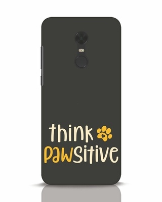Shop Think Pawsitive Xiaomi Redmi Note 5 Mobile Cover-Front