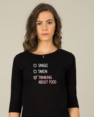 Shop Thinking About Food Round Neck 3/4th Sleeve T-Shirt-Front