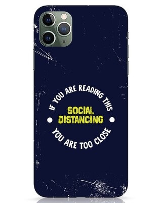 Shop Too Close iPhone 11 Pro Max Mobile Cover-Front