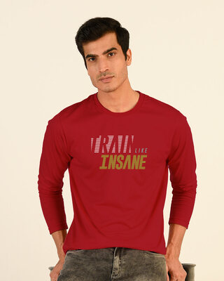Shop Train Like Insane Full Sleeve T-Shirt Bold Red-Front