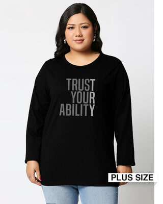 Shop Trust Your Ability Full Sleeves Printed T-Shirt Plus Size-Front