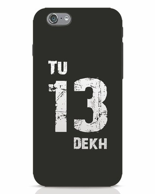 Shop Tu 13 Dekh iPhone 6s Mobile Cover-Front