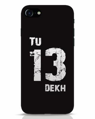 Shop Tu 13 Dekh iPhone 7 Mobile Cover-Front