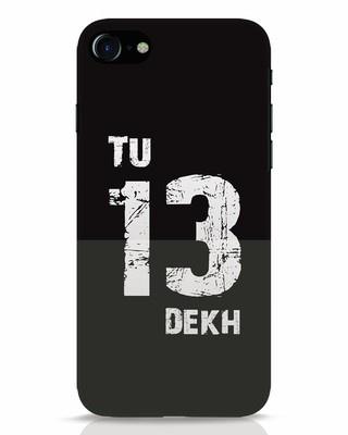Shop Tu 13 Dekh iPhone 8 Mobile Cover-Front