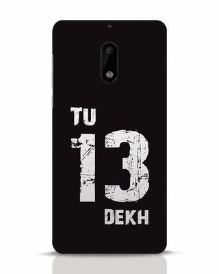Shop Tu 13 Dekh Nokia 6 Mobile Cover-Front