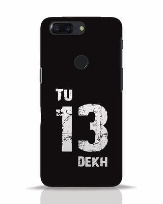 Shop Tu 13 Dekh OnePlus 5T Mobile Cover-Front