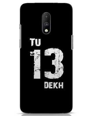 Shop Tu 13 Dekh OnePlus 7 Mobile Cover-Front