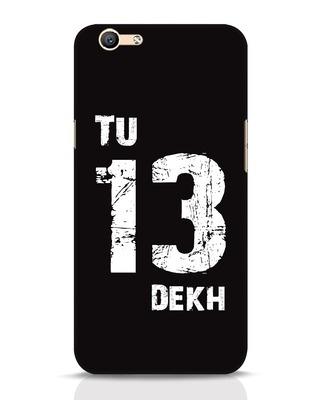 Shop Tu 13 Dekh Oppo F1s Mobile Cover-Front