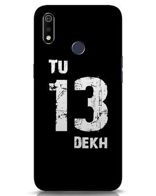 Shop Tu 13 Dekh Realme 3i Mobile Cover-Front
