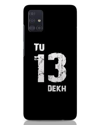 Shop Tu 13 Dekh Samsung Galaxy A51 Mobile Cover-Front