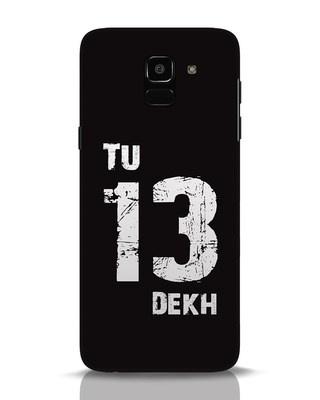 Shop Tu 13 Dekh Samsung Galaxy J6 Mobile Cover-Front