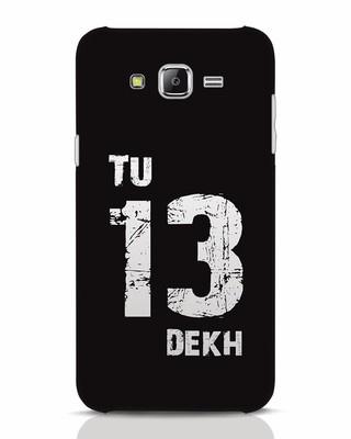 Shop Tu 13 Dekh Samsung Galaxy J7 Mobile Cover-Front