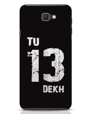 Shop Tu 13 Dekh Samsung Galaxy J7 Prime Mobile Cover-Front