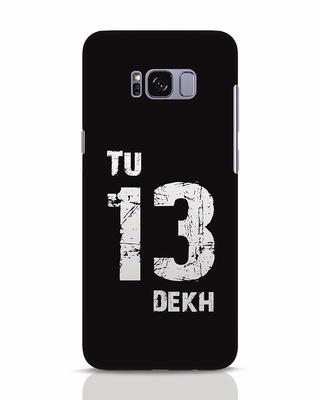 Shop Tu 13 Dekh Samsung Galaxy S8 Mobile Cover-Front
