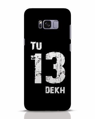 Shop Tu 13 Dekh Samsung Galaxy S8 Plus Mobile Cover-Front