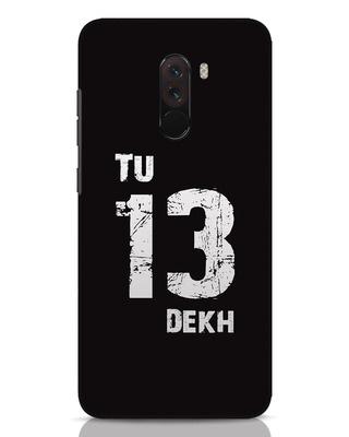Shop Tu 13 Dekh Xiaomi POCO F1 Mobile Cover-Front