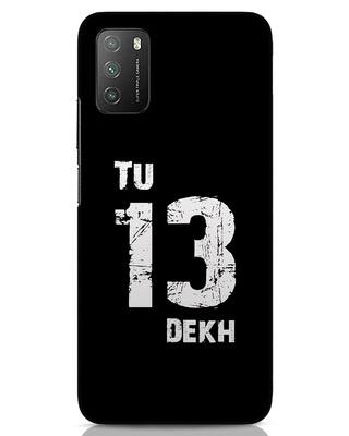 Shop Tu 13 Dekh Xiaomi Poco M3 Mobile Cover-Front