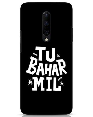 Shop Tu Bahar Mil OnePlus 7 Pro Mobile Cover-Front