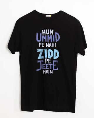 Shop Umid Pe Nahi Zidd Pe Half Sleeve T-Shirt-Front