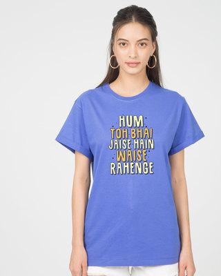 Shop Waise Rahenge Boyfriend T-Shirt-Front