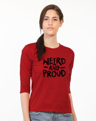 Shop Weird And Proud Round Neck 3/4th Sleeve T-Shirt-Front