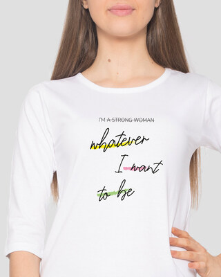 Shop Whatever I Want to be Round Neck 3/4 Sleeve T-Shirts White-Front