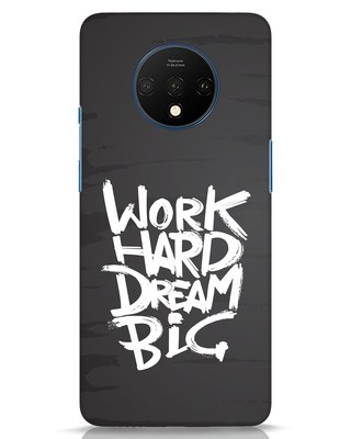 Shop Work Hard Dream Big OnePlus 7T Mobile Cover-Front
