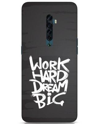 Shop Work Hard Dream Big Oppo Reno 2 Mobile Cover-Front