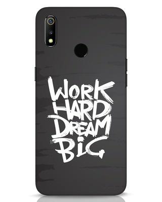 Shop Work Hard Dream Big Realme 3 Mobile Cover-Front